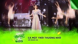 Cả Một Trời Thương Nhớ - Hồ Ngọc Hà   Gala Nhạc Việt 10 (Official)