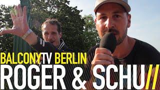 ROGER & SCHU - DEINE JUNGS / MEINE JUNGS (BalconyTV)