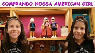 COMPRANDO NOSSA AMERICAN GIRL