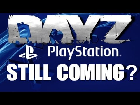 PS4 NEWS: DAYZ NO Console RELEASE DATE? 1% Chance 2017?