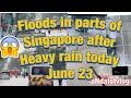 Floods In Parts Of Singapore After Heavy Rain Today .