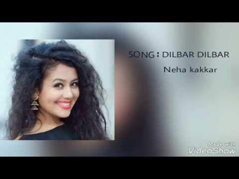 Chain Kho Gaya Hai    Dilbar Dilbar   Neha Kakkar   HD Audio