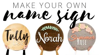 DIY Custom Wooden Name Sign