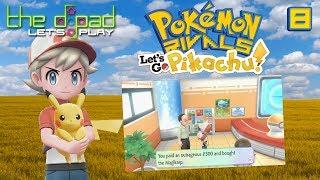 """Will Somebody Be Interesting?"" - PART 8 - Pokémon: Let"