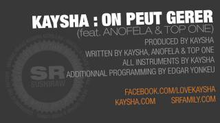 Kaysha : On peut gerer (feat. Anofela & Top One)