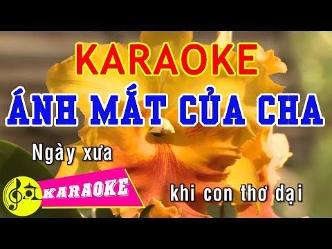 Ánh Mắt Của Cha Karaoke || Beat Chuẩn