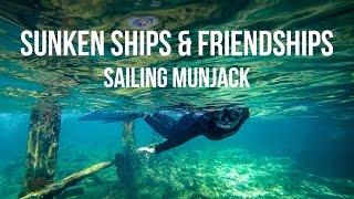 Repeat youtube video Sunken Ships & Friendships - Sailing Munjack Cay