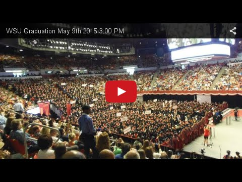WSU Graduation May 9th 2015 3:00 PM
