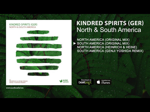 KINDRED SPIRITS (GER) - South America (Original Mix)