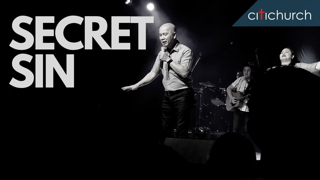 CITICHURCH - Secret Sin | Pastor Jo Alfafara