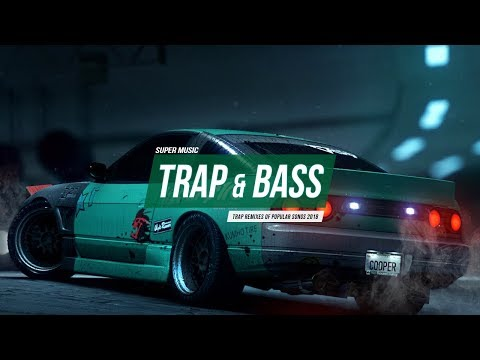 Trap Music Mix 2018 🌟 TRAP Remix Of Popular Songs 2018 🌟 Bass Boosted Trap Mix 2018