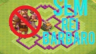 Clash Of Clans - Layout Cv 7 Sem Rei Barbaro | Town Hall 7 No King