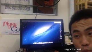 Cài hệ điều hành của máy Mac Apple MacOX  trên máy tính PC và Laptop bình thường (Hackintosh)