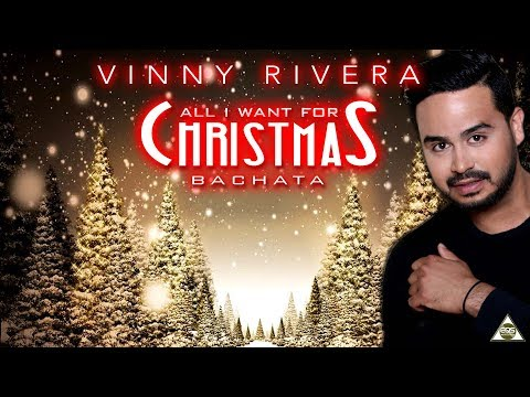All I want for Christmas  Bachata  Vinny Rivera