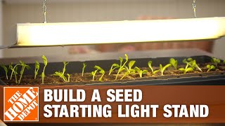 Build A Seed-starting Light Stand -- The Home Depot Gardenieres