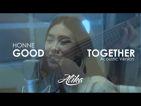 HONNE - Good Together (Alika's Unplugged Cover)