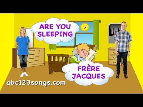 Are You Sleeping / Frère Jacques Bilingual English French