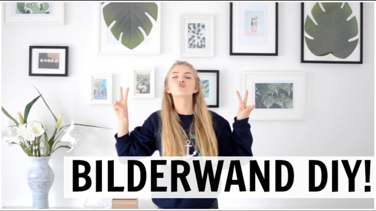 How To Gallery Wall Bilderwand Selbstgemacht Youtube