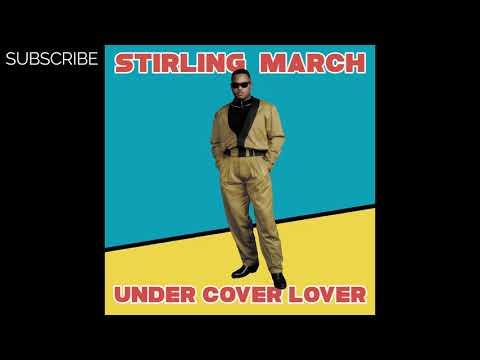 Premiere: Stirling March - Under Cover Lover (Instrumental