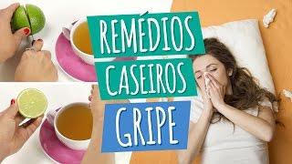 Remédio Caseiro para Gripe