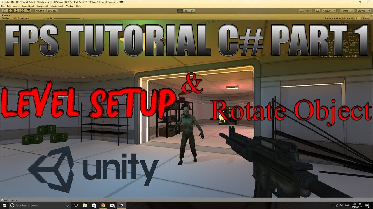Unity FPS Tutorial C# Part 1 - HD - Setting Up Level And Rotating An Object  Through Code