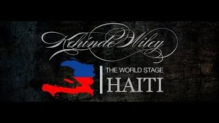 Kehinde Wiley - World Stage Haiti [FULL MOVIE]
