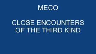 MECO CLOSE ENCOUNTERS OF THE THIRD KIND
