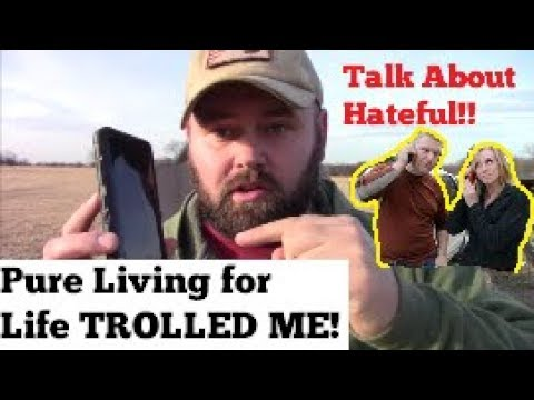 Pure Living for Life TROLLED My Stop Playing Homesteading Video Response