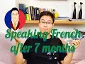 How I learned French in 7 months - French Learning progress
