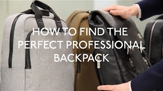 How to find the perfect professional backpack