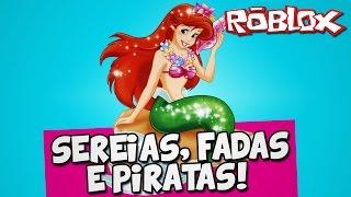 SEREIAS, FADAS E PIRATAS! - Roblox (Neverland Lagoon)