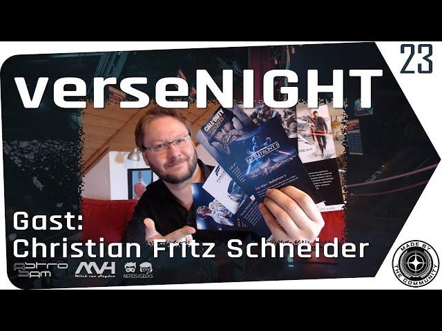 verseNIGHT | Star Citizen Talk & Musik mit AstroSam & Mitch | Gast: Christian Fritz Schneider