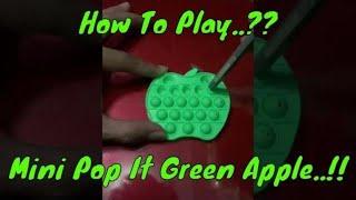 Cara Main Mini Pop It Apel || Green Aple Pop It Mini