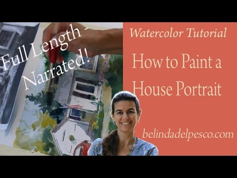 How to Paint a portrait of a house in Watercolor - Full Length Narrated