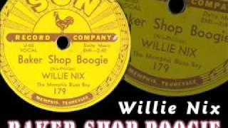 Willie Nix - Baker Shop Boogie - 1953