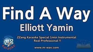 Elliott Yamin-Find A Way (1 Minute Instrumental) [ZZang KARAOKE]