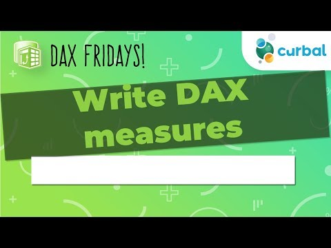 DAX Fridays! #1: How to write DAX measures....fast in Power BI