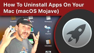 How To Uninstall Apps On Your Mac (macOS Mojave)
