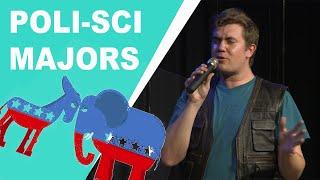 Poli Sci Majors are the Worst - Ryan Roe