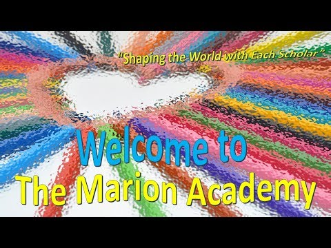 The Marion Academy Welcome Video