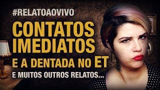 RELATO DE SUPER CONTATO COM ETs!!! NÂO VAI PERDER ESSE, NÉ?!