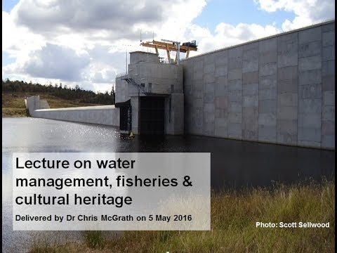 Water management, fisheries & cultural heritage lecture 2016