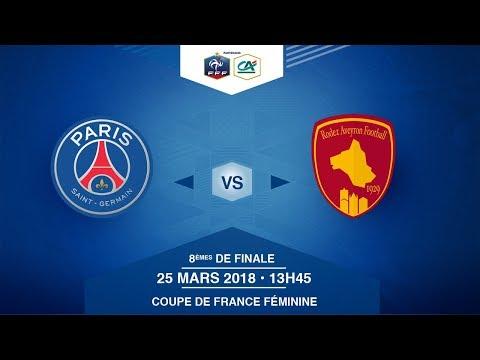 Coupe de France Féminine - PSG / Rodez AF - Dimanche 25 mars à 13h45