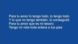 Juanes - Para Tu Amor (with lyrics)