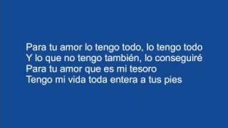 Juanes - Para Tu Amor (with lyrics)