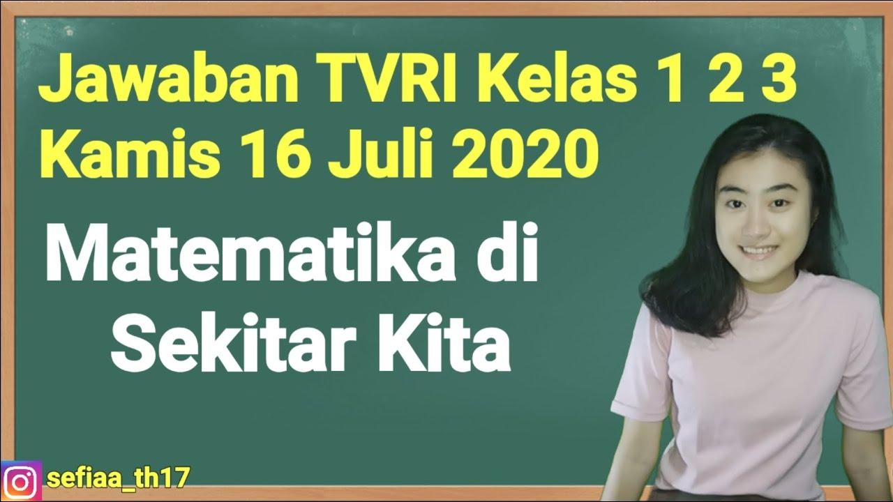Kunci Jawaban TVRI Kelas 1-2-3 SD Kamis 16 Juli 2020