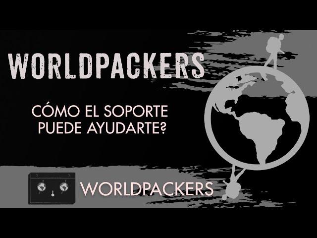 Worldpackers - Como el soporte de Worldpackers puede ayudarte