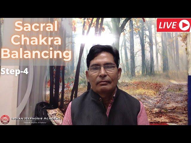 Balancing of Sacral Chakra (स्वाधिष्ठान चक्र) - Step 4
