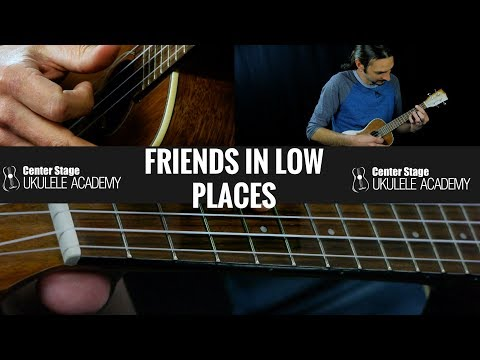 Friends In Low Places Ukulele Lesson - Chords and Strumming tutorial