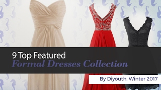 9 Top Featured Formal Dresses Collection By Diyouth, Winter 2017